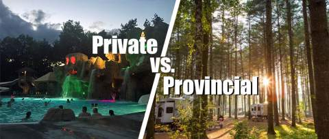 Post thumbnail for Private Campgrounds vs. Provincial Campgrounds